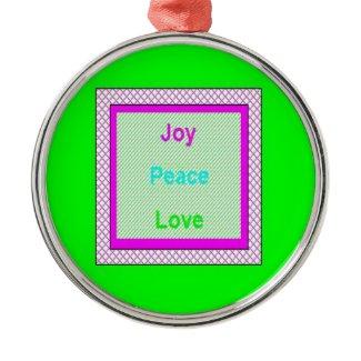 Joy Peace Love Hip Trendy Metal Ornament ornament