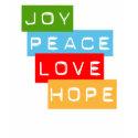 Joy Peace Love Hope T-shirt shirt