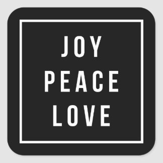 Joy Peace Love | Modern Black & White Holiday Square Sticker