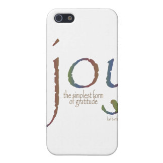 """""""Joy...the simplest form of gratitude"""" iPhone 5 Covers"""