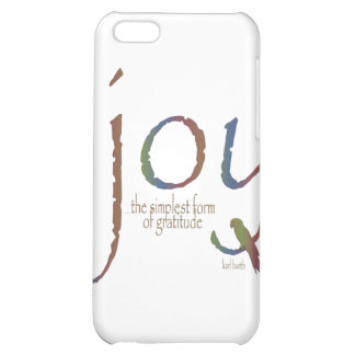 """""""Joy...the simplest form of gratitude"""" Case For iPhone 5C"""