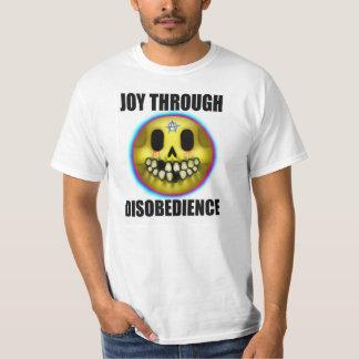 JOY THROUGH DISOBEDIENCE T-Shirt