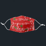 """Joy to the World Adult Cloth Face Mask<br><div class=""""desc"""">Joy to the World in these times we bring out the Christmas Spirit and remember to bring joy and peace to the worlds and our hearts</div>"""