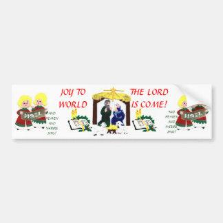 JOY TO THE WORLD! Bumper Sticker