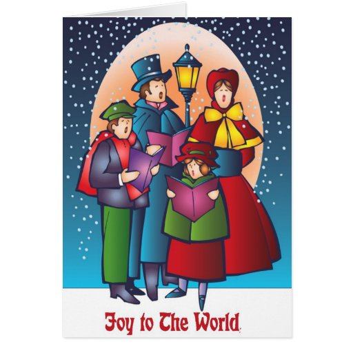 Joy to the World Carolers Singing Greeting Cards