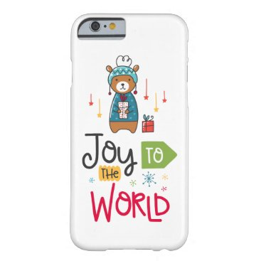 Joy To The World Barely There iPhone 6 Case