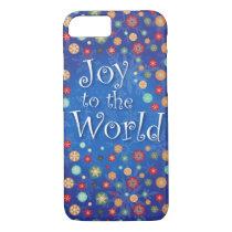 Joy to the World Celebrate Holidays and New Year iPhone 7 Case
