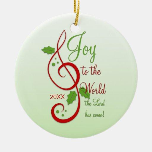 Joy to the World Christian Christmas Carol Dated Ceramic Ornament