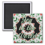 """""""Joy to the World"""" Holly Design Magnets"""
