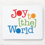 Joy To The World Mousepads