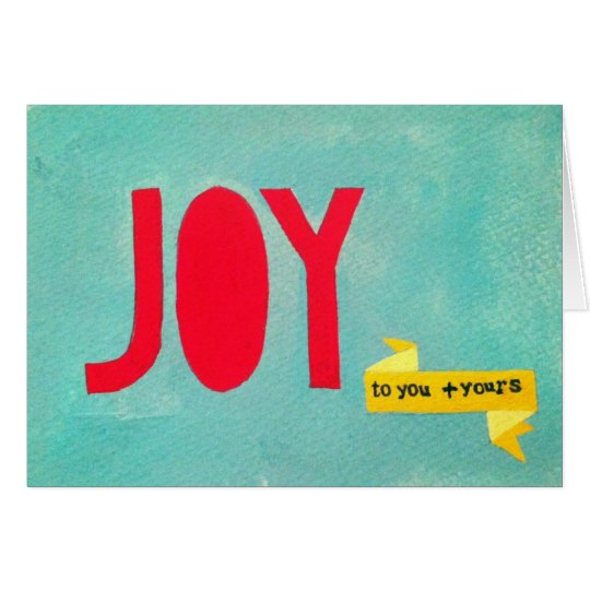 Joy to You and Yours Card