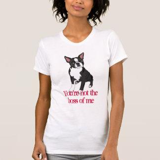 Joy You're Not the Boss T-Shirt