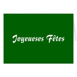 Joyeueses Fêtes Greeting Card