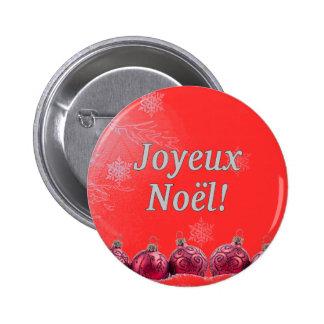 ¡Joyeux Noël! Felices Navidad en wf francés Pin Redondo De 2 Pulgadas