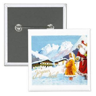 Joyeux  Noel Santa and Girl in Alps Pinback Button