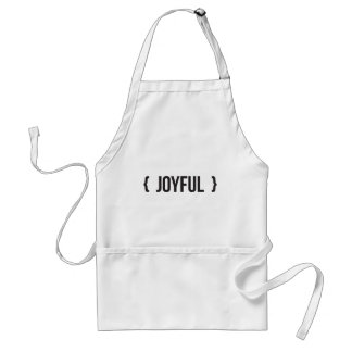Joyful - Bracketed - Black and White Adult Apron