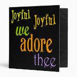 Joyful, Joyful 3 Ring Binder