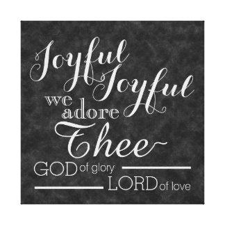 Joyful Joyful We Adore Thee Christian Chalkboard Canvas Print