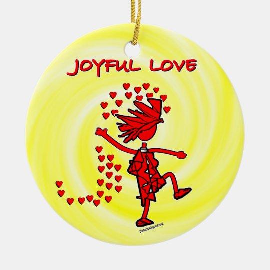 Joyful Love Ceramic Ornament