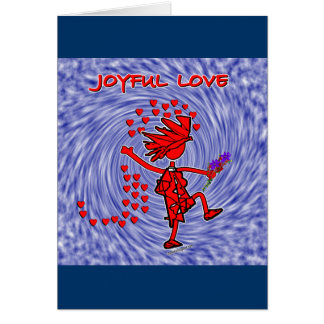 Joyful Love Forever Greeting Card