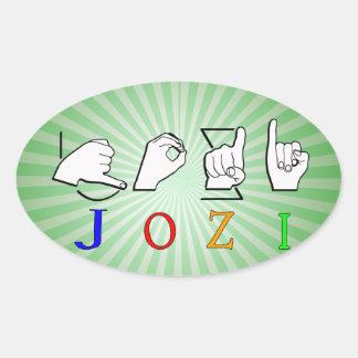 JOZI ASL NAME SIGN FINGERSPELLED OVAL STICKER