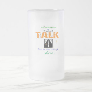 Jpeg - Troubled TALK Frosted Glass Beer Mug