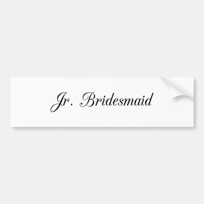 Jr. Bridesmaid Bumper Sticker