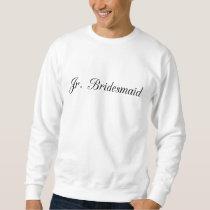 Jr. Bridesmaid Sweatshirt