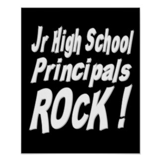 Jr High School Principals Rock! Poster Print