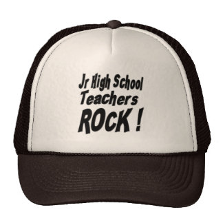Jr High School Teachers Rock! Hat