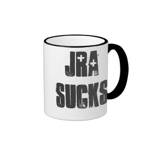 """JRA Sucks"" Customizable mug! Ringer Coffee Mug"
