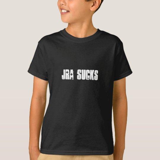 JRA Sucks T-Shirt