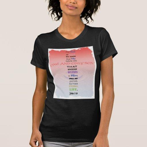Juan 3 16 t-shirts