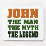 ¡JUAN - el hombre, el mito, la leyenda! Alfombrillas De Ratón