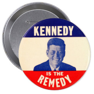 (Juan F.) Kennedy es el remedio Pin Redondo 10 Cm