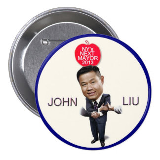 Juan Liu para el alcalde 2013 de NYC Pin Redondo De 3 Pulgadas