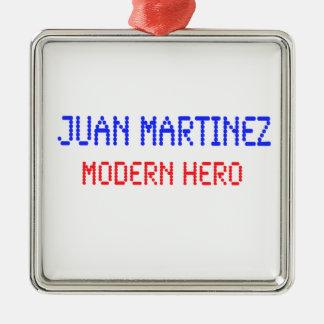 Juan Martínez - héroe moderno Adorno Navideño Cuadrado De Metal