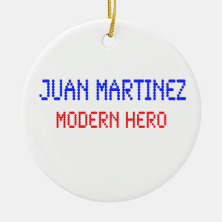 Juan Martínez - héroe moderno Adorno Navideño Redondo De Cerámica