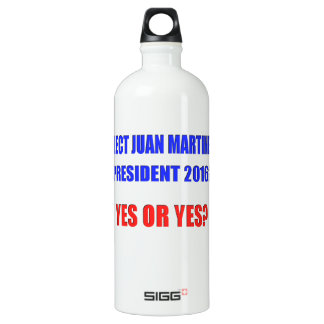 Juan Martinez President 2016 - Yes or Yes? SIGG Traveler 1.0L Water Bottle