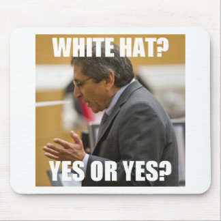 Juan Martinez White Hat? Yes or Yes? Mouse Pad