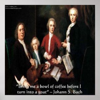 Juan S Bach y poster divertido de la cita del café
