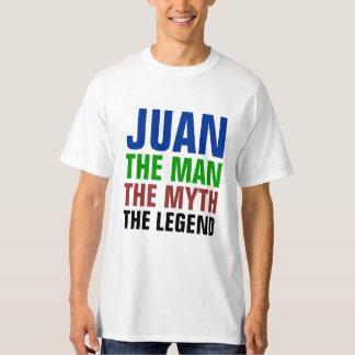 Juan the man, the myth, the legend T-Shirt