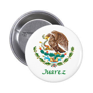 Juarez Mexican National Seal Pinback Button