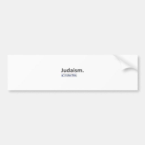 Judaísmo… tengo gusto de esto pegatina para auto