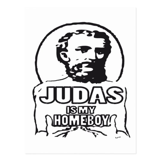 Judas is my homeboy postcard