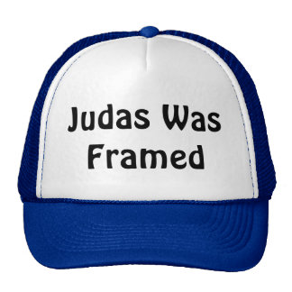Judas Was Framed Trucker Hat