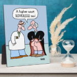 "Judge and Doctor Cartoon for Lawyers Plaque<br><div class=""desc"">Funny Judge and Doctor Cartoon for Lawyers plaque sit on your desk to amuse clients and fellow attorneys. But judges, paralegals, magistrates, court clerks, and legal secretaries will also get a kick out of this very funny legal profession cartoon plaque which depicts a balding judge lifting his black robe to...</div>"