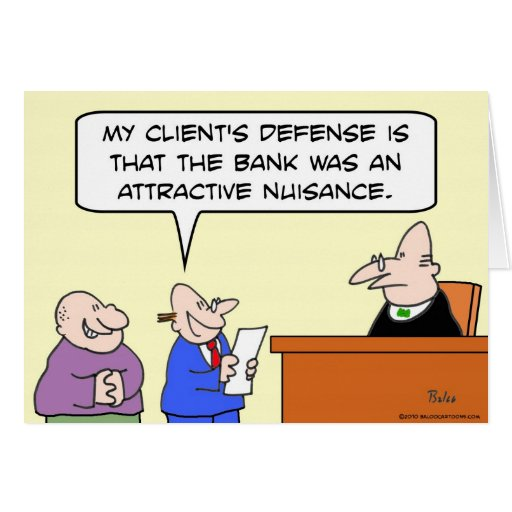 judge bank robber attractive nuisance card