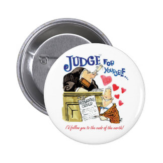 Judge for Yourself 2 Inch Round Button