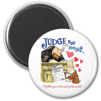 Judge for Yourself 2 Inch Round Magnet
